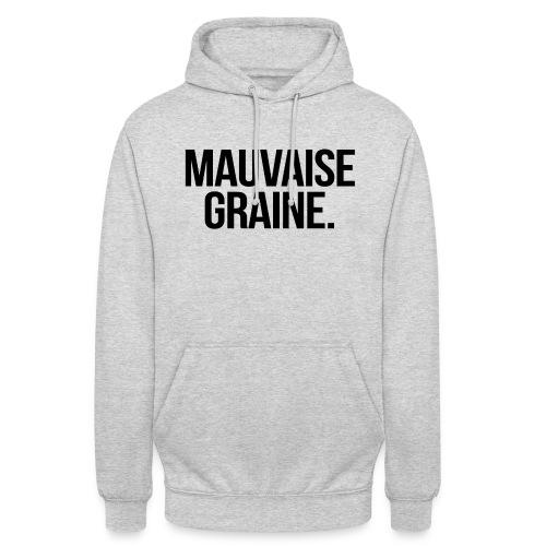 Sweat gris chiné à capuche mauvaise graine - Sweat-shirt à capuche unisexe