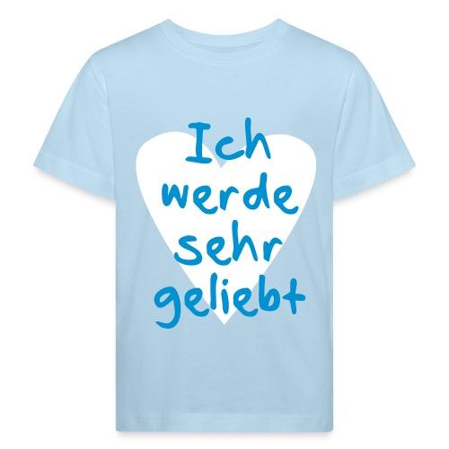 Ich werde sehr geliebt T-Shirts - Kinder Bio-T-Shirt