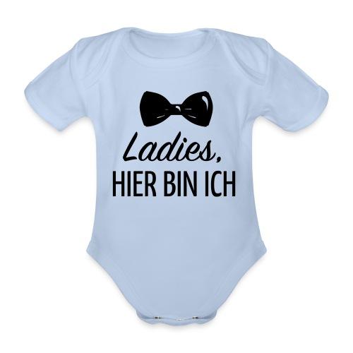Ladies, hier bin ich Baby Bodys - Baby Bio-Kurzarm-Body