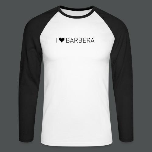 I Love Barbera - Langermet baseball-skjorte for menn