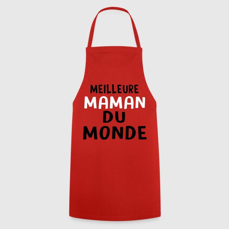 Tablier meilleure maman du monde spreadshirt - Meilleures cuisines du monde ...