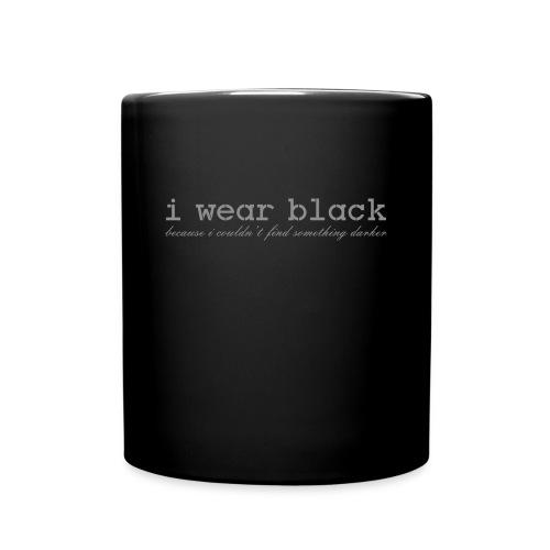 ich trage Schwarz - i wear black - Tasse einfarbig