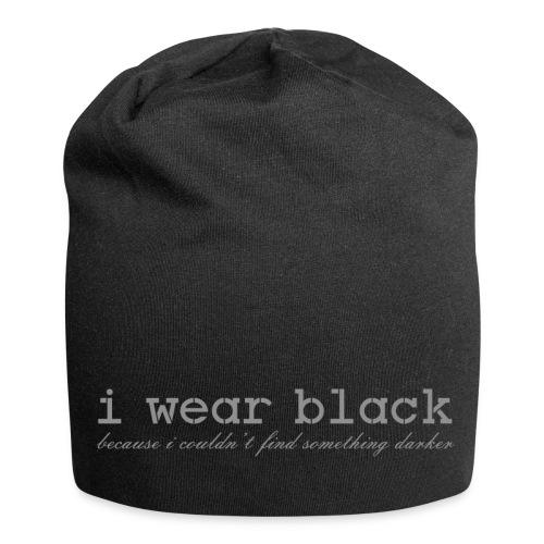 ich trage Schwarz - i wear black - Jersey-Beanie
