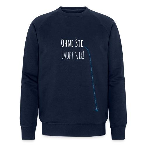 Ohne Hund läuft nix! - Männer Bio-Sweatshirt von Stanley & Stella