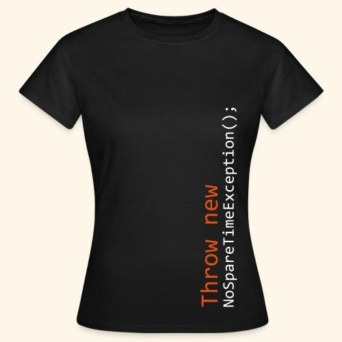 Throw NoSpareTimeException Womens Tee - Women's T-Shirt