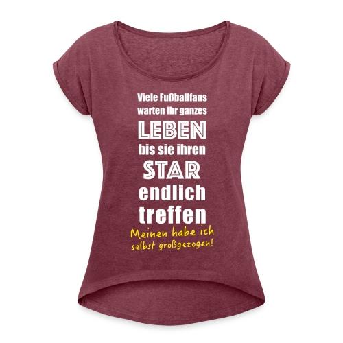 Fußball Tshirt für Fußballer Vater Mutter Fußballfan - Frauen T-Shirt mit gerollten Ärmeln