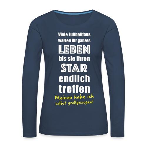 Fußball Langarm Shirt für Fußballer Vater Mutter Fußballfan - Frauen Premium Langarmshirt