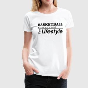 Basketball is a lifestyle T-Shirt - Frauen Premium T-Shirt