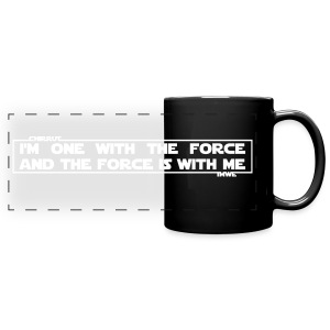 I am one with the Force and the Force is with me - tazza Guerre Stellari - Full Color Panoramic Mug