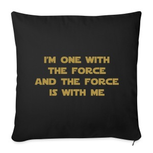 I am one with the Force and the Force is with me - copricuscino Guerre Stellari - Sofa pillow cover 44 x 44 cm