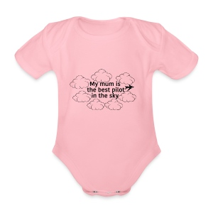 My mum is the best pilot in the sky - Organic Short-sleeved Baby Bodysuit