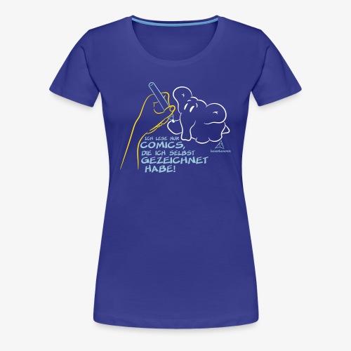 Ich lese nur COMICS ...(Ladies Edition) - Frauen Premium T-Shirt