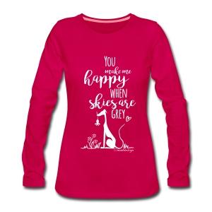 You make me happy... - Frauen Premium Langarmshirt