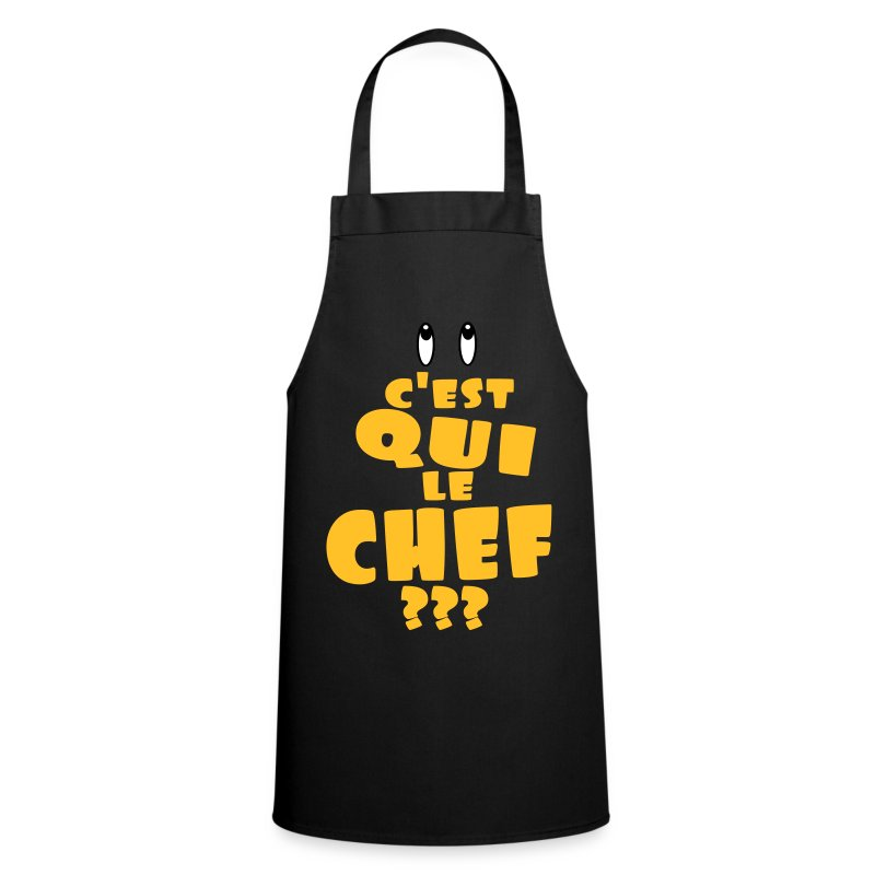 Tablier c 39 est qui le chef spreadshirt for Tablier de cuisine noir
