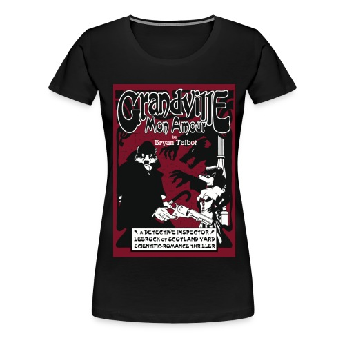 Grandville: Mon Amour  ladies black t-shirt - Women's Premium T-Shirt