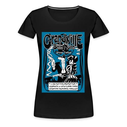 Grandville: Bete Noire ladies black t-shirt - Women's Premium T-Shirt