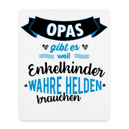 Opa - wahrer Held