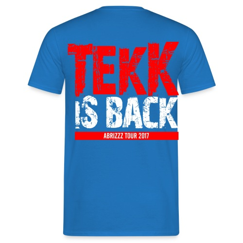Tekk is Back Abrizz Tour 2017 Shirt Herren - Männer T-Shirt