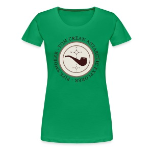 Tom Crean -Antarctic Explorer - Pipe Smoker - Women's Premium T-Shirt