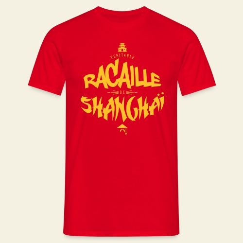 Racaille de Shanghai - T-shirt Homme