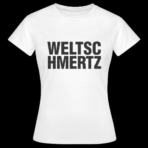 Weltschmertz Girls Tshirt - Frauen T-Shirt