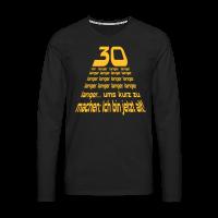 30 Vor langer Zeit Langarmshirts