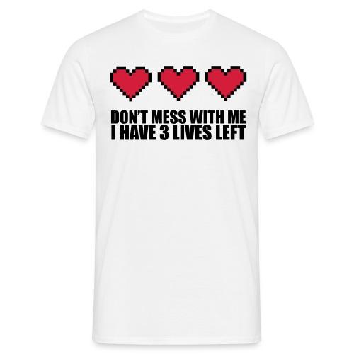 Dont Mess With Me T-Shirt für Männer - Männer T-Shirt