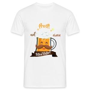 Prost, toller Vater T-Shirts - Männer T-Shirt