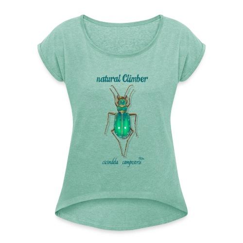 Natural Climber Cicindela Campestris - Camiseta con manga enrollada mujer
