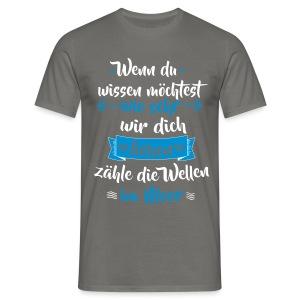Zähle die Wellen 02 T-Shirts - Männer T-Shirt