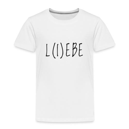 L(I)EBE - Kinder Premium T-Shirt