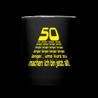 50 vor langer Zeit Tassen & Zubehör