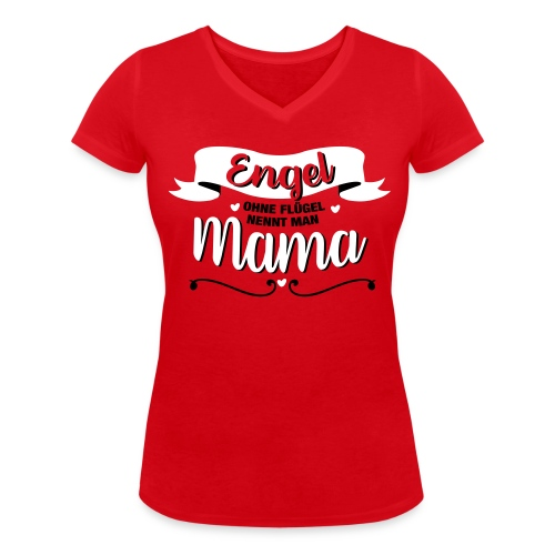 Engel Mama T-Shirts - Frauen Bio-T-Shirt mit V-Ausschnitt von Stanley & Stella