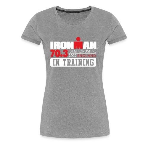 IRONMAN 70.3 Staffordshire In Training Women's Premium T-shirt - Women's Premium T-Shirt