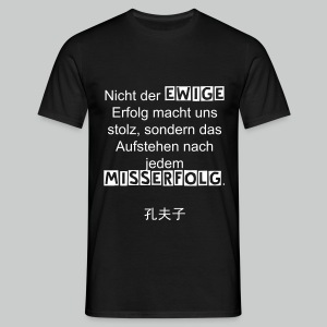 Motivation - ewig Mann - Männer T-Shirt