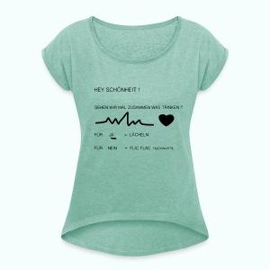 schönheit - Frauen T-Shirt mit gerollten Ärmeln