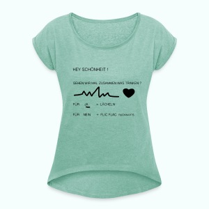 schönheit - Women's T-shirt with rolled up sleeves