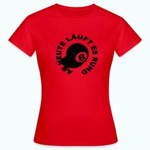 läuft rund - Frauen T-Shirt