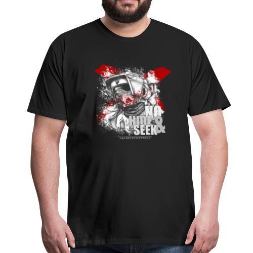 No Hide & Seek - Männer Premium T-Shirt