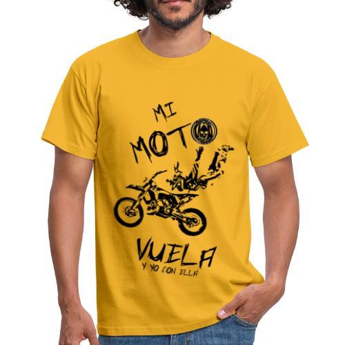 Mi moto vuela - Camiseta hombre