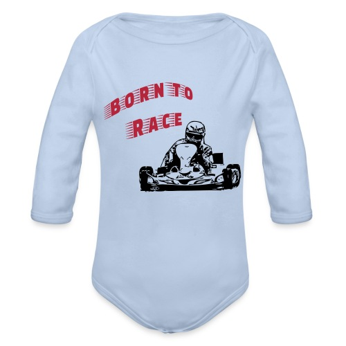 Born to Race - Baby Bio-Langarm-Body