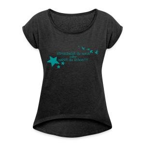 Nur für echte Nähfans ...GrinseSternStoffShirt - Frauen T-Shirt mit gerollten Ärmeln
