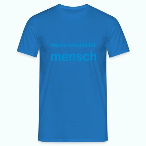 nationalität mensch - Men's T-Shirt