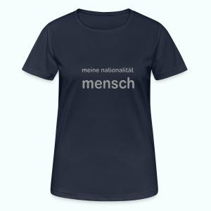 nationalität mensch - Frauen T-Shirt atmungsaktiv