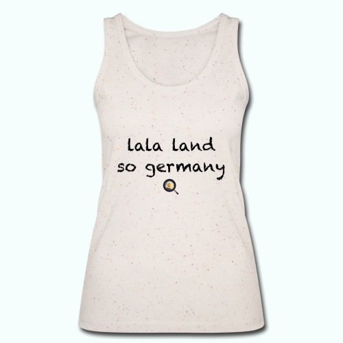 lala land so germany - Women's Organic Tank Top by Stanley & Stella