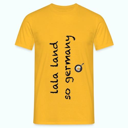lala land so germany - Men's T-Shirt