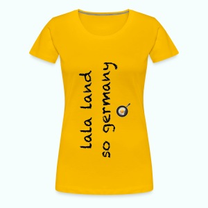 lala land germany - Frauen Premium T-Shirt