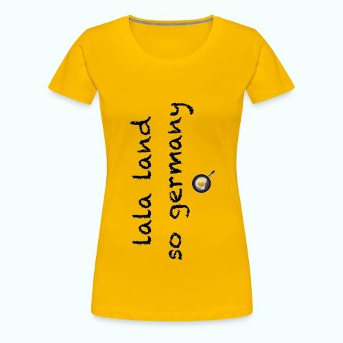 lala land germany - Women's Premium T-Shirt