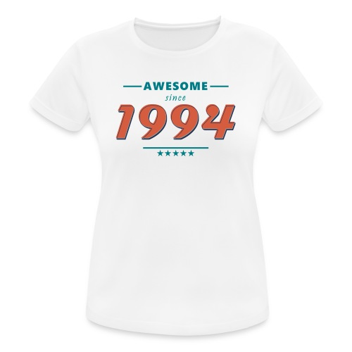 Awesome since 1994 - Frauen T-Shirt atmungsaktiv