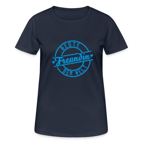 Shirt Beste Freundin der Welt - Frauen T-Shirt atmungsaktiv